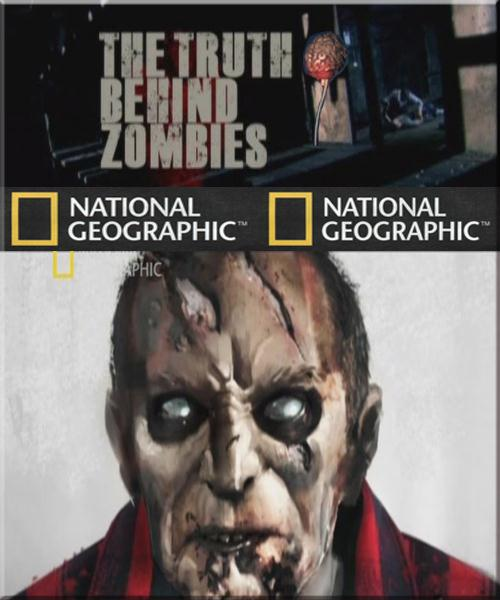 National Geographic: Правда о зомби