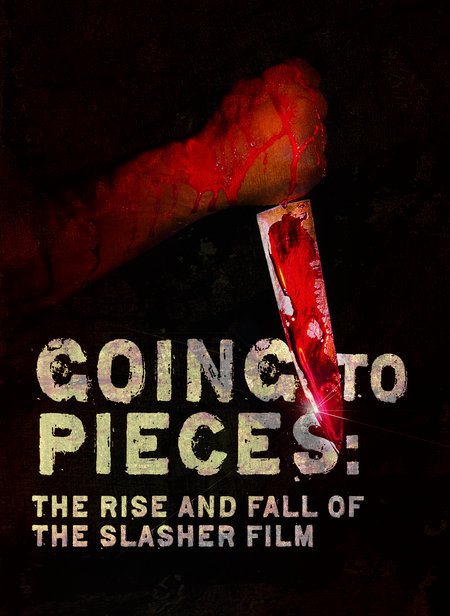 На куски: Рассвет и закат слэшеров / Going to Pieces: The Rise and Fall of the Slasher Film