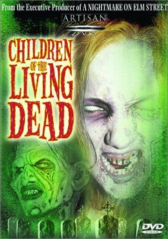 Дети живых мертвецов / Children of the Living Dead (2001)