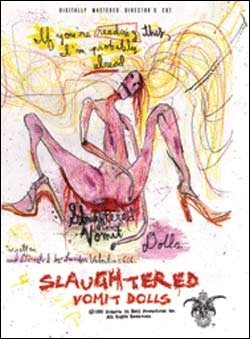 Бойня блюющих куколок / Slaughtered Vomit Dolls (2006)