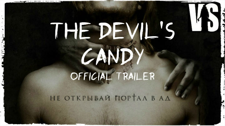Дары смерти / The Devil's Candy - трейлер